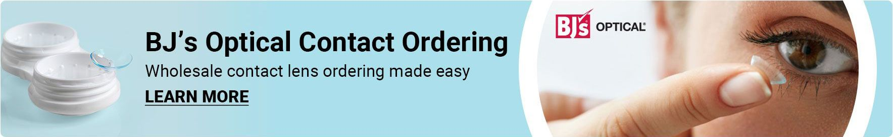 BJ's Optical contact ordering. Wholesale contact lens ordering made easy. Click to learn more.