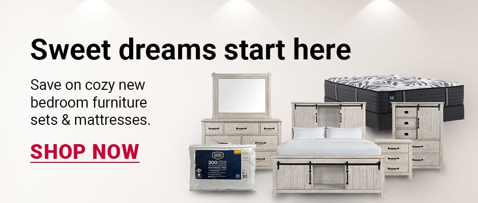Sweet dreams start here. Save on cozy new bedroom furniture sets & mattresses. Click to shop now.
