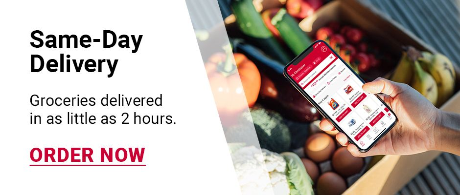 Same Day Delivery. Groceries delivered to your doorstep in as little as 2 hours. ORDER NOW