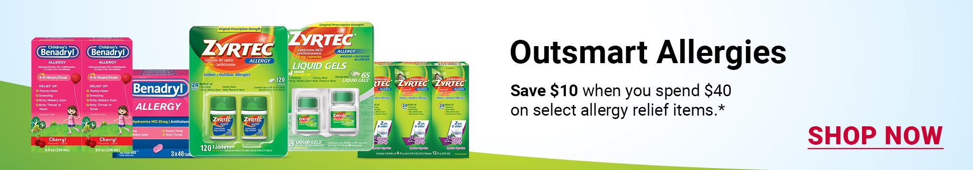 Save $10 instantly when you spend $40 on select allergy relief items.