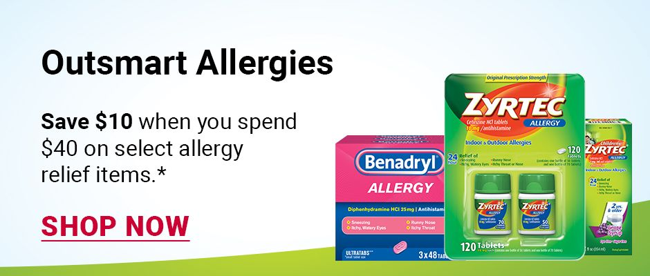 Outsmart Allergies. Save $10 when you spend $40 on select allergy relief items. Click to shop now.