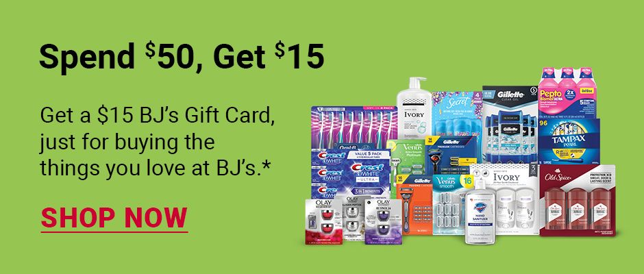 Spend $50, get $15. Get a $15 BJ's Gift Card, just for buying the things you love at BJ's. Click to shop now.