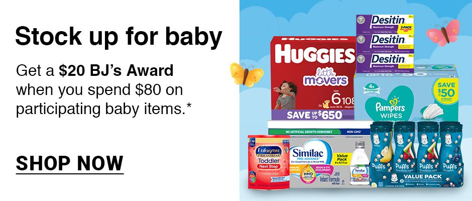 Stock up for baby. Get a $20 BJ