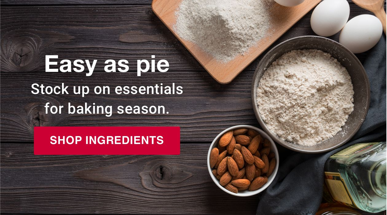 It's pie time. Prep the pantry for a season of baking. Shop ingredients